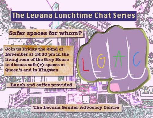 Event poster for 'Levana Lunchtime Chat Series: Safer spaces for whom?