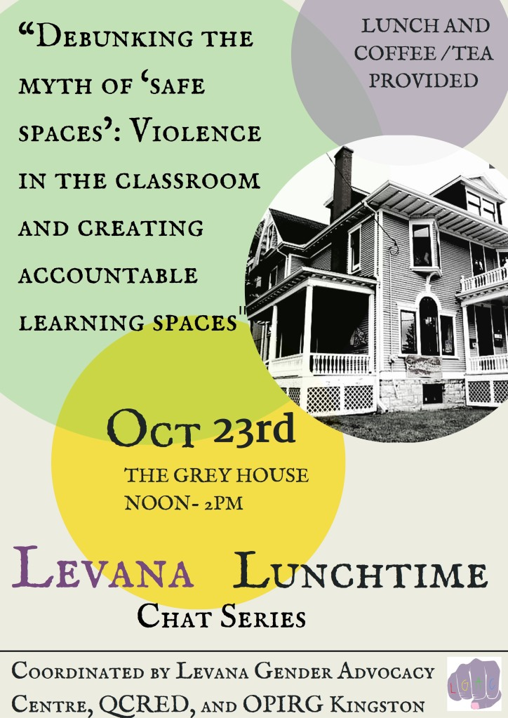 Event Poster for 'Levana Lunchtime Chat Series on Debunking the Myth of 'Safe Spaces': Violence in the Classroom and Creating Accountable Learning Spaces'