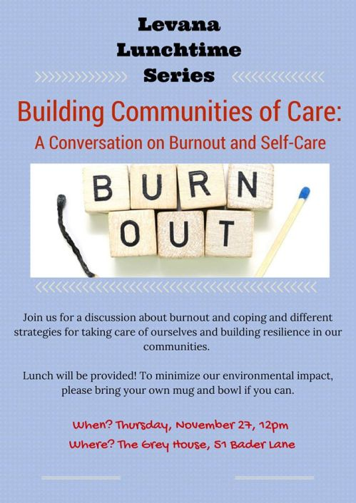 Event poster for 'Levana Lunchtime Chat Series on Building Communities of Care: A Conversation on Burnout and Self-Care'