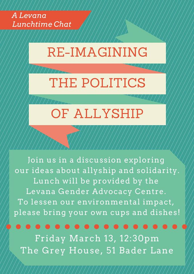 Event poster for 'Levana Lunchtime Chat Series: Re-imaging the Politics of Allyship'