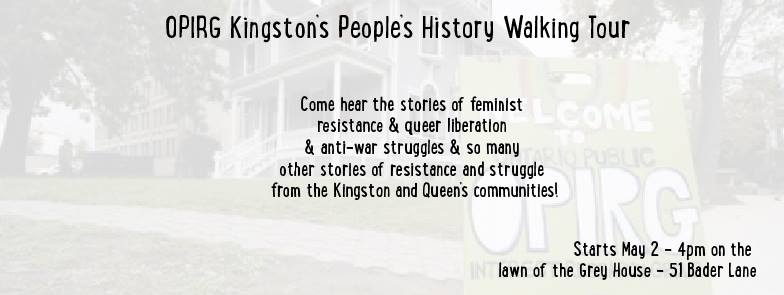 Poster for the event 'OPIRG Kingston's People's History Walking Tour'. Detailed description below.