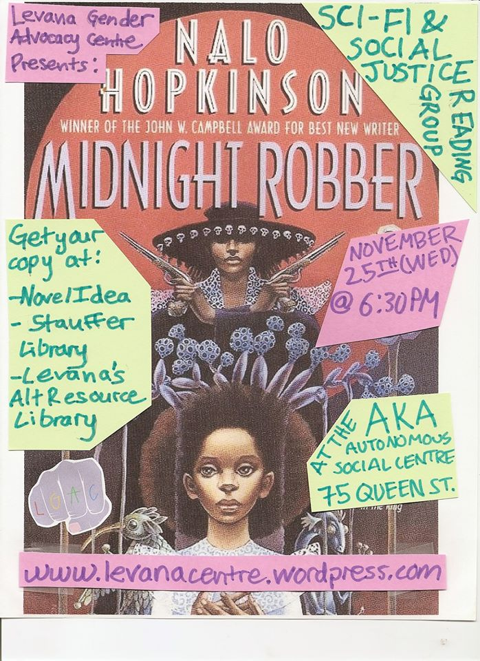 Image is a poster for the event 'Science Fiction and Social Justice Reading Group reads Nalo Hopkinson's Midnight Robber'. Detailed description below.